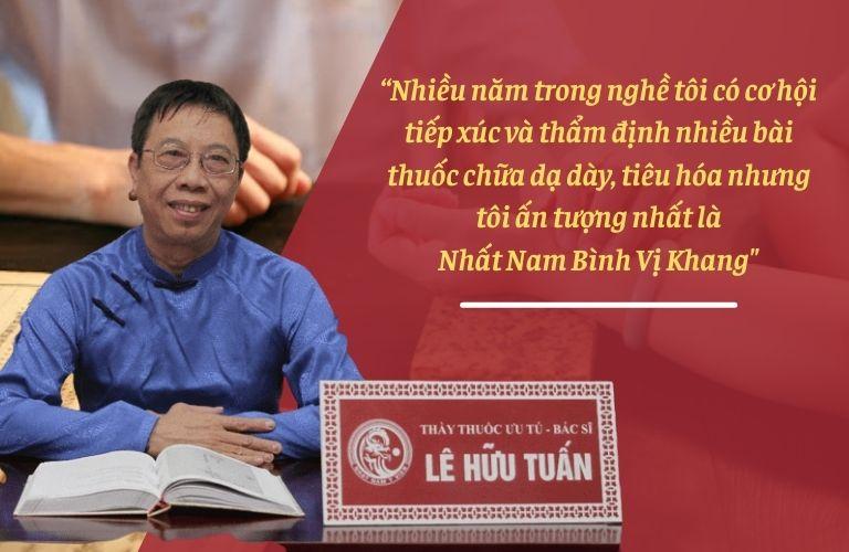Bác sĩ Lê Hữu Tuấn chia sẻ về bài thuốc Nhất Nam Bình Vị Khang